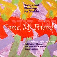 Rabbi Jonatah CD - WJC Come My Friends | rabbijonathankligler.com